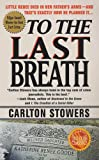 img - for To The Last Breath: Three Women Fight For The Truth Behind A Child's Tragic Murder book / textbook / text book