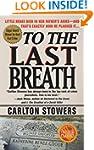 To The Last Breath: Three Women Fight...