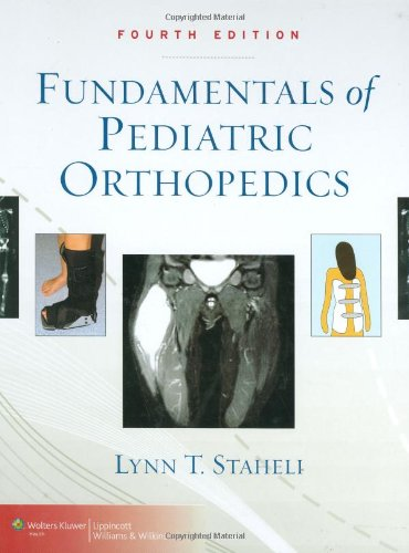 Fundamentals of Pediatric Orthopedics (Staheli,...