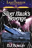 img - for Silver Hawk's Revenge (Light Traveler Adventure Series #2) book / textbook / text book