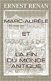 echange, troc Ernest Renan - Marc-Aurèle et la fin du monde antique