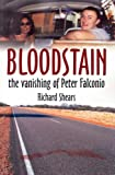 Richard Shears Bloodstain - The Vanishing of Peter Falconio