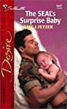 The Seal's Surprise Baby (0373764677) by Fetzer, Amy J.