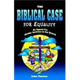A Biblical Case for Equality ~ Arden Thiessen