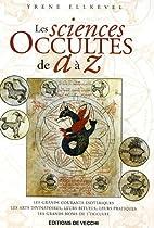 Les sciences occultes de A à Z