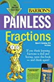 Painless Fractions (Barrons Painless Series)