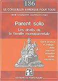 echange, troc Anne Watrelot-Lebas - Parent solo : Les droits de la famille monoparentale