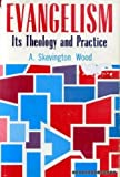 Evangelism: Its Theology and Practice
