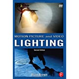 Motion Picture and Video Lightingby Blain Brown