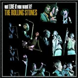 Got Live if you want it!by The Rolling Stones