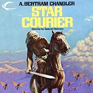 Star Courier: John Grimes, Book 9 | [A. Bertram Chandler]