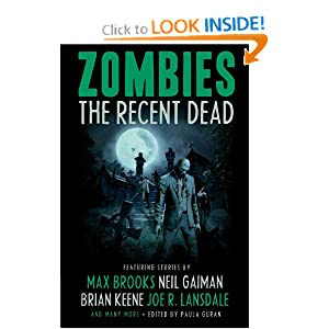 Zombies: The Recent Dead by
