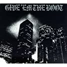Give'em the Boot Vol.1 [1997]