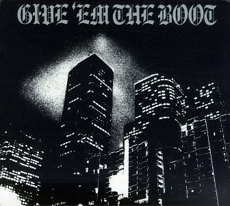 Original album cover of Give Em the Boot by Give 'em the Boot