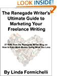 The Renegade Writer's Ultimate Guide...
