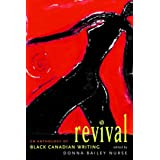 Revival: An Anthology of the Best Black Canadian Writingby Donna Bailey Nurse