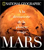 Mars : A la dcouverte de la plante rouge