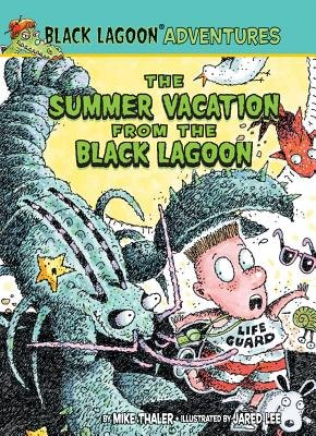 The Summer Vacation from the Black Lagoon[BLACK LAGOON ADV #17 SUMMER VA][Library Binding]