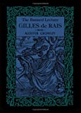 Gilles De Rais, the Banned Lecture