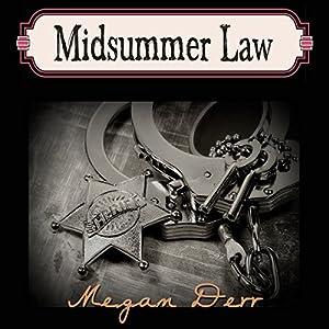 Midsummer Law Hörbuch