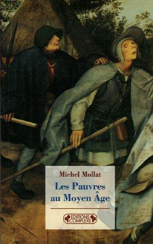 Les Pauvres au Moyen Age
