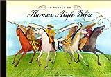 echange, troc Gay Matthael, Jewel Grutman - Le Voyage de Thomas Aigle Bleu