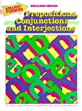 Prepositions, Conjunctions and Interjections (Straight Forward English) (Straight Forward English Series)