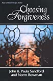 img - for Choosing Forgiveness book / textbook / text book