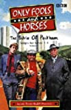 """Only Fools and Horses"": The Bible of Peckham v.1 (Vol 1)"