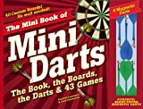 The Mini Book of Mini Darts: The Book, the Boards, the Darts, and 43 Games