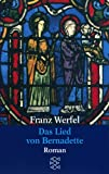 Gesammelte Werke in Einzelb�nden: Das Lied von Bernadette title=