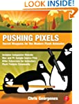 Pushing Pixels: Secret Weapons for th...