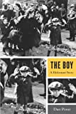 img - for The Boy: A Holocaust Story book / textbook / text book