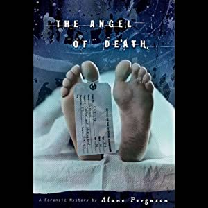 The Angel of Death: Forensic Mystery | [Alane Ferguson]