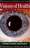 Acquista Visions of Health: Understanding Iridiology