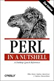 Perl in A Nutshell: A Desktop Quick Reference (2nd Edition) (0596002416) by Ellen Siever