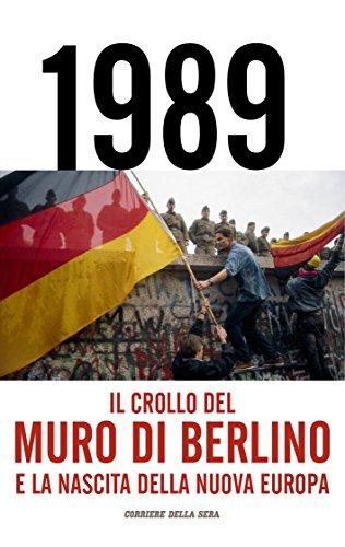 Il crollo del Muro di Berlino PDF
