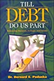 img - for Till Debt Do Us Part: Balancing Finances, Feelings, and Family Paperback June, 2000 book / textbook / text book