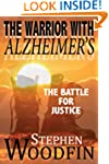 The Warrior With Alzheimer's: The Bat...