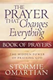 The Prayer That Changes Everything� Book of Prayers (English Edition)