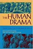 The Human Drama: World History : From the Beginning to 500 C.E. (v. 1)