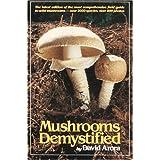 Mushrooms Demystifiedby David Arora