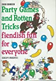 img - for Party Games and Fiendish Fun for Everyone book / textbook / text book