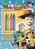 Little Heroes (Disney/Pixar Toy Story) (Color Plus Chunky Crayons)