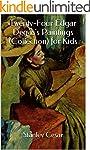 Twenty-Four Edgar Degas's Paintings (...
