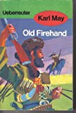 Old Firehand.