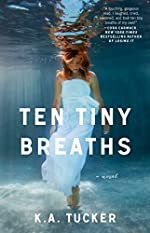 Ten Tiny Breaths: A Novel