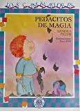 img - for Pedacitos de Magia (Caminadores / Travellers) (Spanish Edition) book / textbook / text book