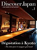 Discover Japan - UN GUIDE D'INITIATION Vol.1 (French Edition)