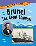 Ways Into History: Brunel The Great Engineer